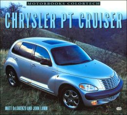 Chrysler PT Cruiser (Motorbooks Colortech Series)