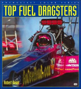 Top Fuel Dragsters (Enthusiast Color Series)