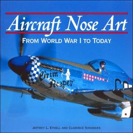 Aircraft Nose Art: From World War I to Today