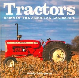 Tractors: Icons of the American Landscape