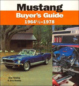 Mustang Buyer's Guide: 1964 1/2-1978