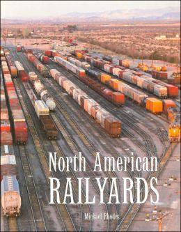 North American Railyards
