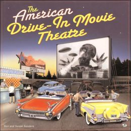 American Drive-In Movie Theater (Motorbooks Classics Series)