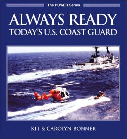 Always Ready: Today's U.S. Coast Guard