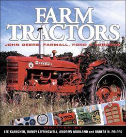 Farm Tractors: John Deere, Farmall, Ford & Fordson