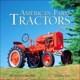 2005 American Farm Tractor Wall Calendar