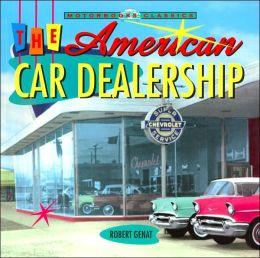 American Car Dealership (Motorbooks Classics Series)