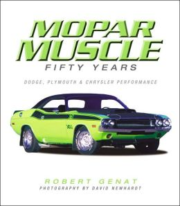 MOPAR Muscle: 50 Years