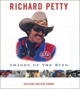 Richard Petty: Images of the King