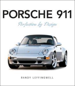 Porsche 911: Perfection by Design