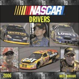 Nascar Drivers Wall Calendar 2006
