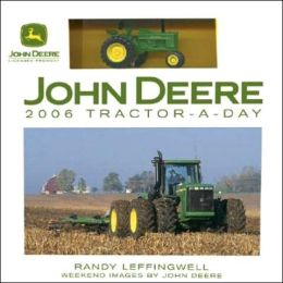John Deere 2006 Tractor- A- Day Box Calendar with Metal Model Tractor