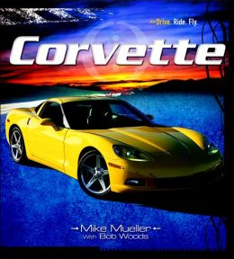 Corvette: Drive. Ride. Fly.