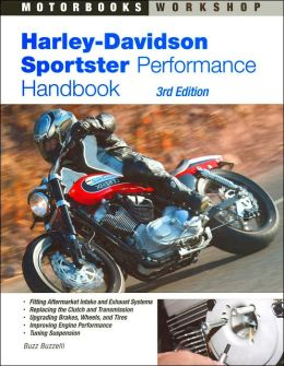 Harley-Davidson Sportster Performance Handbook (Motorbooks Workshop Series)