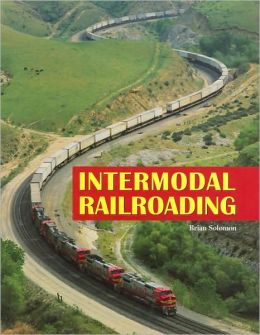 Intermodal Railroading