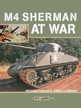 M4 Sherman at War