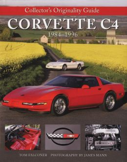 Collector's Originality Guide Corvette C4 1984-1996