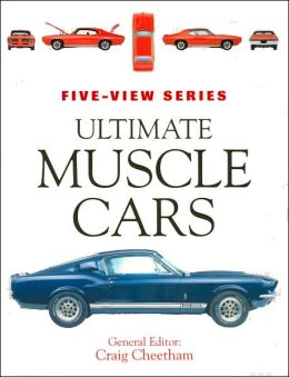 Ultimate Muscle Cars (Five-View Series)