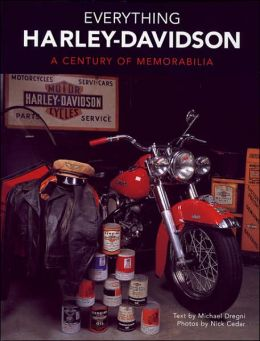 Everything Harley-Davidson: A Century of Memorabilia