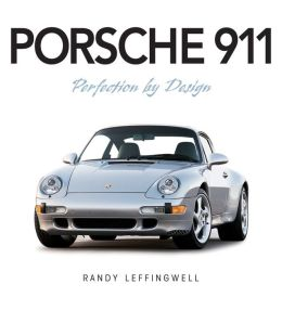 Porsche 911: Perfection by Design