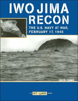 Iwo Jima Recon: The U.S. Navy at War, February 17, 1945