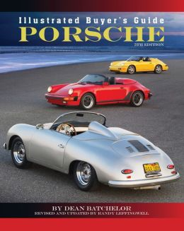 Illustrated Buyer's Guide Porsche: 5th edition