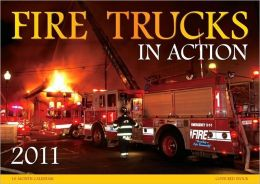 2011 Fire Trucks in Action Wall Calendar