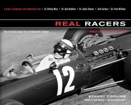 Real Racers: Formula 1 in the 1950s and 1960s: A Driver's Perspective. Rare and Classic Images from the Klemantaski Collection