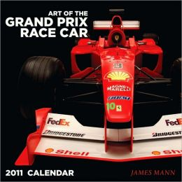 2011 Art of the Grand Prix Race Car Wall Calendar