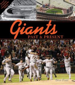 Giants Past & Present: Revised Edition