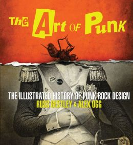 The Art of Punk: The Illustrated History of Punk Rock Design