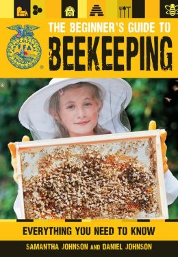 The Beginner's Guide to Beekeeping: Everything You Need to Know