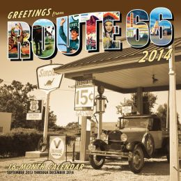 Greetings From Route 66 2014: 16 Month Calendar - September 2013 through December 2014