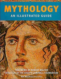 Mythology: An Illustrated Guide