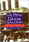 Sway of the Grand Saloon: A Social History of the North Atlantic