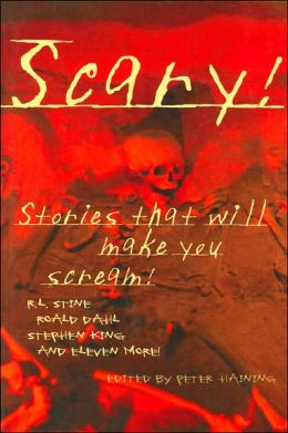 Scary!: Stories that Will Make You Scream!