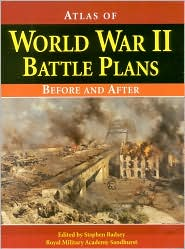 Atlas of WW II Battle Plans: Before and After