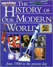 History of Our Modern World