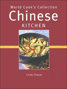 World Cook's Collection: Chinese Kitchen