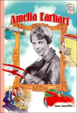 Amelia Earhart (History Maker Bios Series)