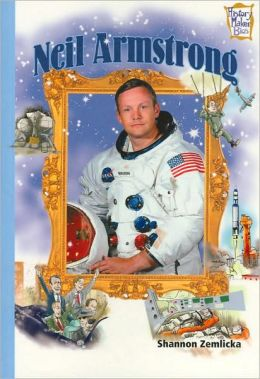 Neil Armstrong (History Maker Bios Series)