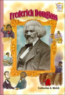Frederick Douglass (History Maker Bios Series)