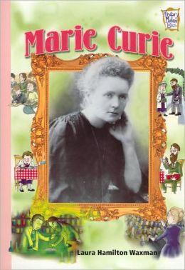 Marie Curie (History Maker Bios Series)