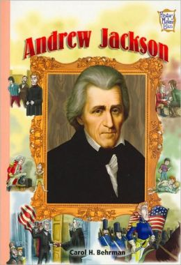 Andrew Jackson (History Maker Bios Series)