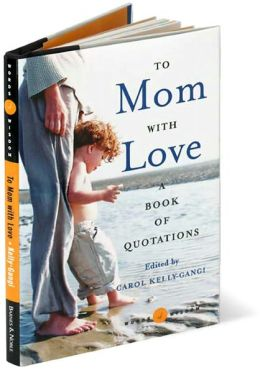 To Mom with Love (Words of Wisdom Series): A Book of Quotations