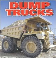 Dump Trucks (Mighty Movers Series)