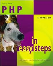 PHP in Easy Steps (In Easy Steps Series)