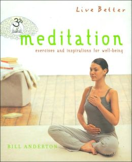 Meditation: Exercises and Inspirations for Well-Being