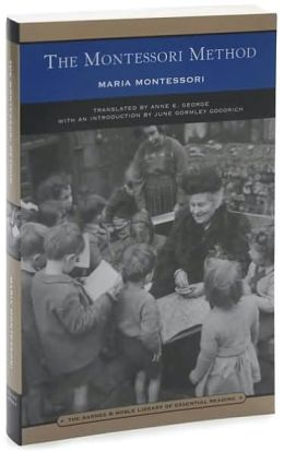 The Montessori Method (Barnes & Noble Library of Essential Reading)