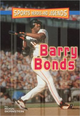 Barry Bonds (Sports Heroes and Legends Series)